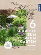 Cover-Bild zu 6 Schritte zum Traumgarten von Straub, Lilli