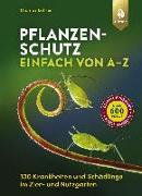 Cover-Bild zu Pflanzenschutz einfach von A bis Z von Lohrer, Thomas