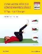 Cover-Bild zu Gymnastik für die Lendenwirbelsäule von Dreher-Edelmann, Gabriele