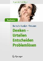Cover-Bild zu Allgemeine Psychologie für Bachelor: Denken - Urteilen, Entscheiden, Problemlösen. Lesen, Hören, Lernen im Web von Betsch, Tilmann