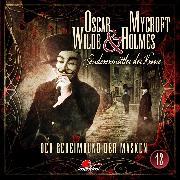 Cover-Bild zu Oscar Wilde & Mycroft Holmes, Sonderermittler der Krone, Folge 12: Der Geheimbund der Masken (Audio Download) von Maas, Jonas