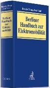 Cover-Bild zu Berliner Handbuch zur Elektromobilität von Boesche, Katharina (Hrsg.)