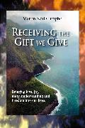 Cover-Bild zu Receiving the Gift We Give (eBook) von Campbell, Martin Neil