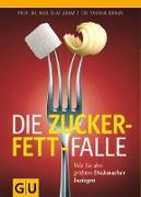Cover-Bild zu Die Zucker-Fett-Falle (eBook) von Braun, Yvonne