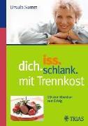 Cover-Bild zu Iss dich schlank mit Trennkost (eBook) von Summ, Ursula
