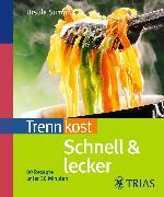 Cover-Bild zu Trennkost schnell & lecker (Teil 1) (eBook) von Summ, Ursula