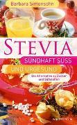 Cover-Bild zu STEVIA - Sündhaft süß und urgesund von Simonsohn, Barbara