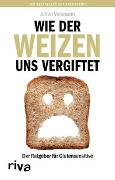 Cover-Bild zu Wie der Weizen uns vergiftet von Venesson, Julien