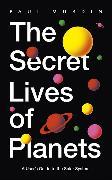 Cover-Bild zu The Secret Lives of Planets