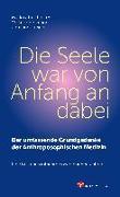 Cover-Bild zu Die Seele war von Anfang an dabei von Treichler, Markus