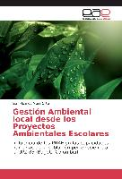 Cover-Bild zu Gestión Ambiental local desde los Proyectos Ambientales Escolares