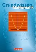 Cover-Bild zu Grundwissen Mathematik. Schülerbuch von Glocke, Theo
