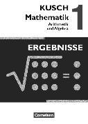 Cover-Bild zu Kusch: Mathematik 1. Arithmetik und Algebra. Ergebnisse von Bödeker, Sandra