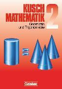 Cover-Bild zu Kusch: Mathematik 2. Geometrie und Trigonometrie. Schülerbuch von Glocke, Theo