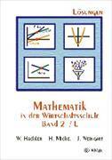 Cover-Bild zu Mathematik in der Wirtschaftsschule 2/L. Lösungen von Hächler, Werner