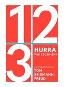Cover-Bild zu Hurra, wir rechnen von Seidmann-Freud, Tom