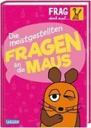 Cover-Bild zu Frag doch mal ... die Maus: Die meistgestellten Fragen an die Maus von Nase, Daniela