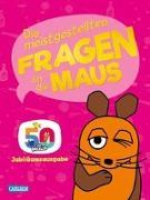 Cover-Bild zu Frag doch mal ... die Maus!: Die meistgestellten Fragen an die Maus von Nase, Daniela