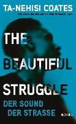 Cover-Bild zu The Beautiful Struggle