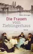 Cover-Bild zu Die Frauen vom Zieblingerhaus (eBook) von Steinegger, Hanna