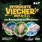 Cover-Bild zu Verrückte Viecher von A bis Z (Audio Download) von König, Aline