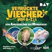 Cover-Bild zu Verrückte Viecher von A bis Z - Teil 1: Von Ameisenlöwe bis Mondfisch von Hamm, Magdalena