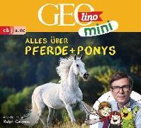 Cover-Bild zu GEOlino mini: Alles über Pferde und Ponys (2) von Dax, Eva