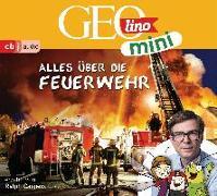 Cover-Bild zu GEOlino mini: Alles über die Feuerwehr (1) von Dax, Eva
