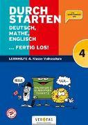 Cover-Bild zu Durchstarten. Deutsch, Mathe, Englisch ... fertig los! 4. Klasse Volksschule von Eibl, Leopold