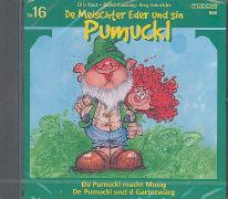 Cover-Bild zu Teil 16: De Pumuckl macht Musig / De Pumuckl und d Gartezwärg - De Meischter Eder und sin Pumuckl