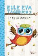 Cover-Bild zu Eule Eva Tagebuch 2 - Kinderbücher ab 6-8 Jahre (Erstleser Mädchen) von Elliott, Rebecca
