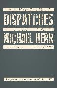 Cover-Bild zu Dispatches von Herr, Michael