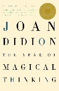 Cover-Bild zu The Year of Magical Thinking von Didion, Joan