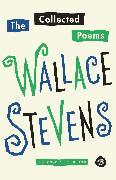 Cover-Bild zu The Collected Poems von Stevens, Wallace