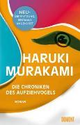Cover-Bild zu Die Chroniken des Aufziehvogels von Murakami, Haruki