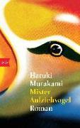 Cover-Bild zu Mister Aufziehvogel von Murakami, Haruki
