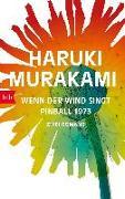 Cover-Bild zu Wenn der Wind singt / Pinball 1973 von Murakami, Haruki