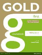 Cover-Bild zu New Gold First NE 2015 Gold First New Edition Coursebook with MyLab Pack von Bell, Jan