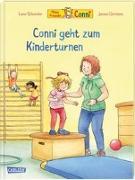 Cover-Bild zu Conni-Bilderbücher: Conni geht zum Kinderturnen von Schneider, Liane