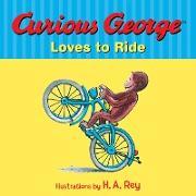 Cover-Bild zu Curious George Loves to Ride (eBook) von Rey, H. A.