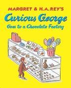 Cover-Bild zu Curious George Goes to a Chocolate Factory (eBook) von Rey, Margret