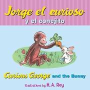 Cover-Bild zu Jorge el curioso y el conejito/Curious George and the Bunny (eBook) von Rey, H. A.