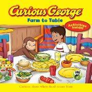 Cover-Bild zu Curious George Farm to Table (eBook) von Rey, H. A.