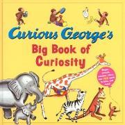 Cover-Bild zu Curious George's Big Book of Curiosity (eBook) von Rey, H. A.