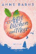 Cover-Bild zu Apfelkuchen am Meer (Neuausgabe) (eBook) von Barns, Anne