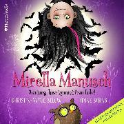 Cover-Bild zu Mirella Manusch - Achtung, hier kommt Frau Eule! (ungekürzt) (Audio Download) von Barns, Anne