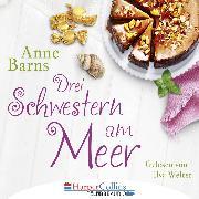 Cover-Bild zu Drei Schwestern am Meer (Gekürzt) (Audio Download) von Barns, Anne