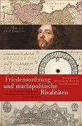Cover-Bild zu Friedensordnung und machtpolitische Rivalitäten von Fiedler, Beate-Christine (Hrsg.)