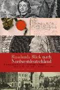 Cover-Bild zu Russlands Blick nach Nordwestdeutschland von Steinwascher, Gerd (Hrsg.)