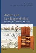 Cover-Bild zu Archiv und Landesgeschichte von Graf, Sabine (Hrsg.)